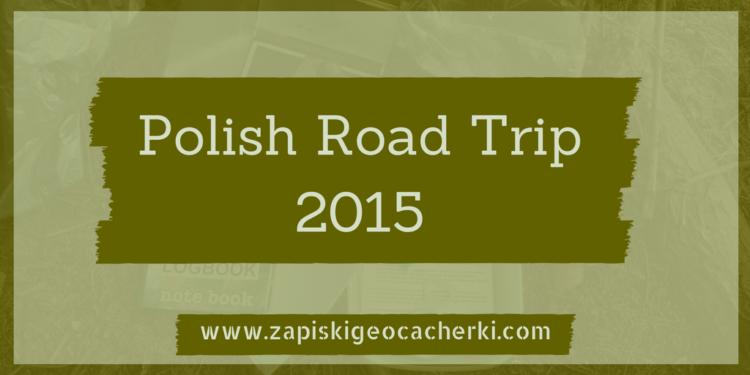 Gdzie w podróż poślubną? – Polish Road Trip 2015