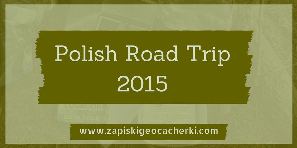 Gdzie w podróż poślubną? - Polish Road Trip 2015